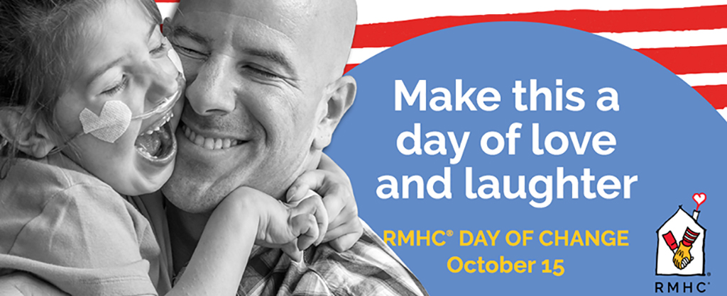 Make this a day of love and laughter - RMHC-OKC Day of Change, October 15
